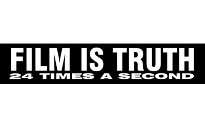Film Is Truth 24 Times A Second