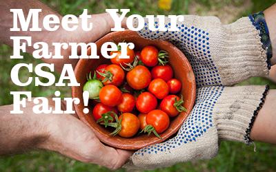 Meet Your Farmer CSA Fair!
