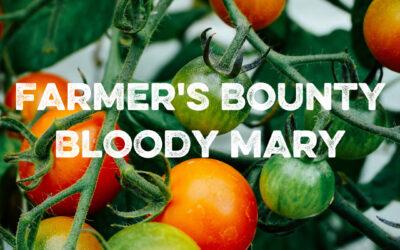 Farmer's Bounty Bloody Mary