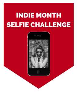 INDIE MONTH SELFIE CHALLENGE