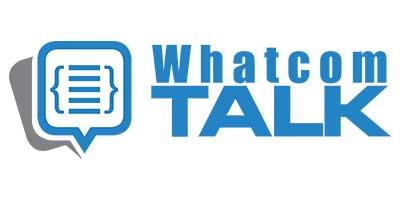 Whatcom-Talk