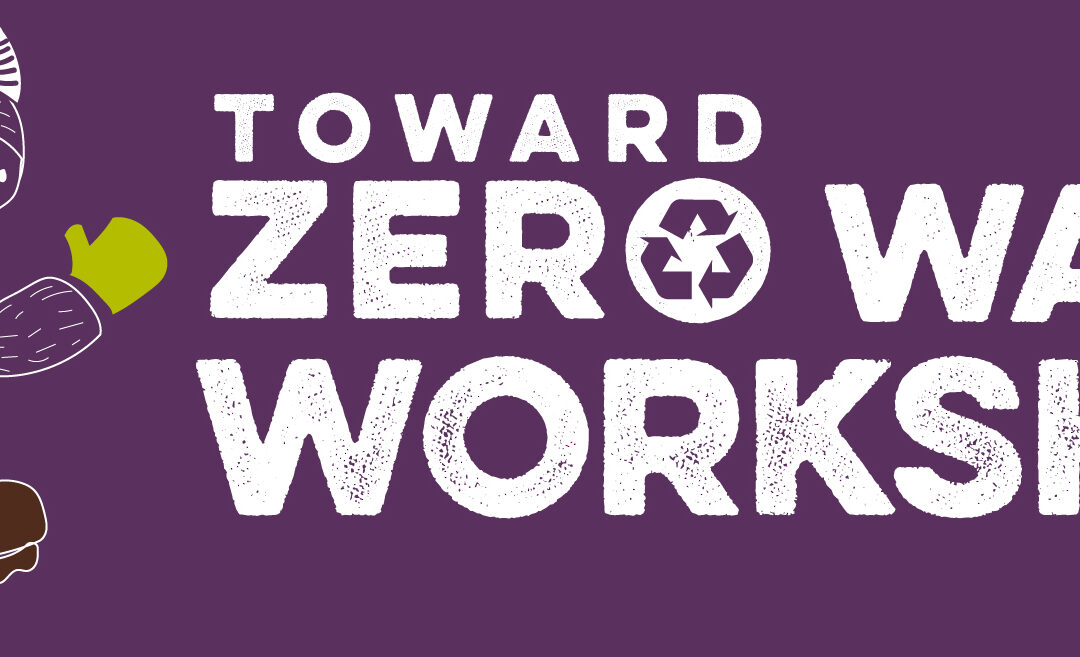 Toward Zero Waste workshop banner